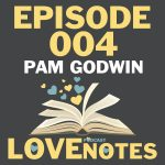 Episode 004 – Pam Godwin talks taboo romance