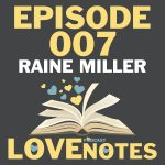 Episode 007 – Raine Miller talks indie and traditional publishing