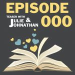 Episode 000 Teaser with JA Huss and Johnathan McClain