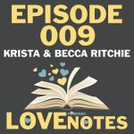Episode 009 – Krista and Becca Ritchie talk twinsies and the creative process