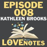 Episode 008 – Kathleen Brooks talks small towns, the South, and success